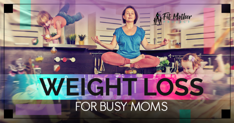 weight loss for busy moms
